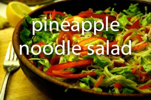 pineapplenoodlesalad